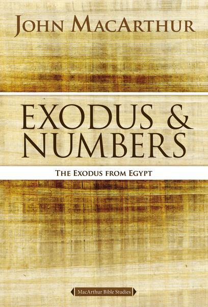John MacArthur Exodus Bible Study