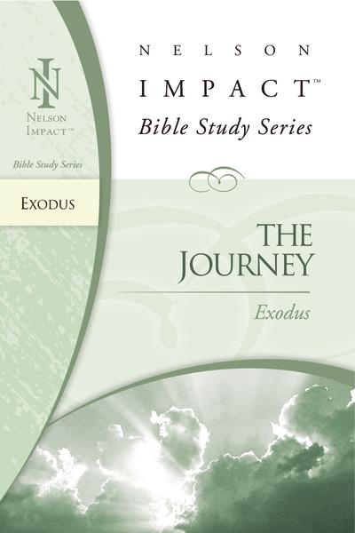 Exodus Nelson Impact Bible Study