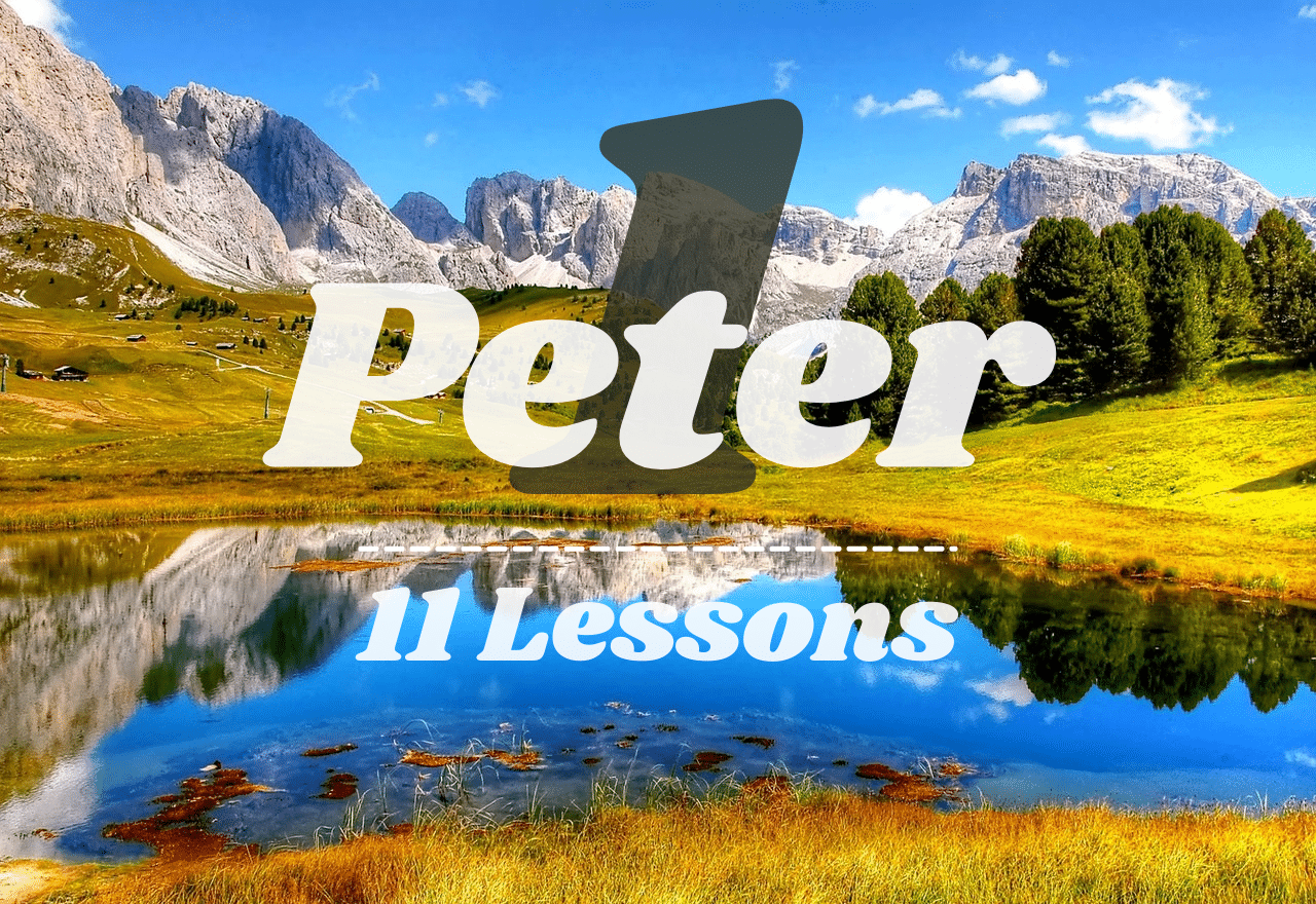 1 Peter Study Guide - 11 Lessons