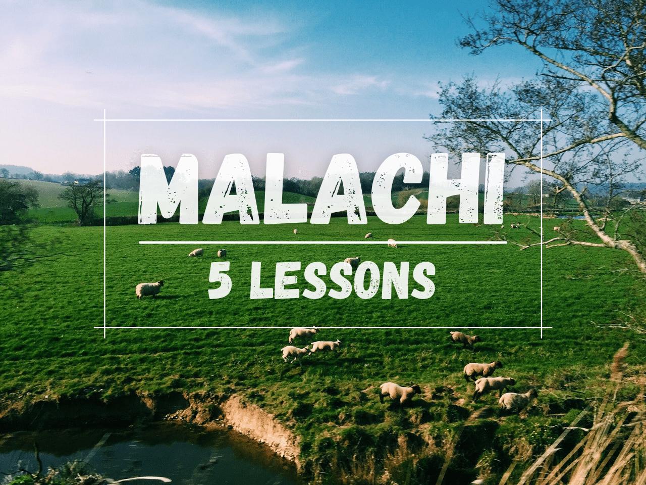 Malachi Bible Study 5 Lessons