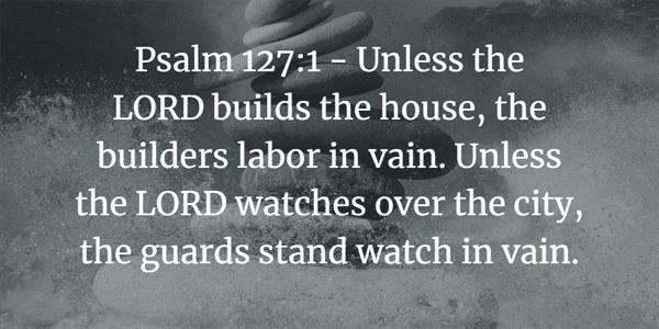 Psalm 127:1 Bible Verse