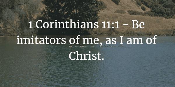 1 Corinthians 11:1 Bible Verse