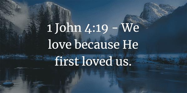 1 John 4:19 Bible Verse