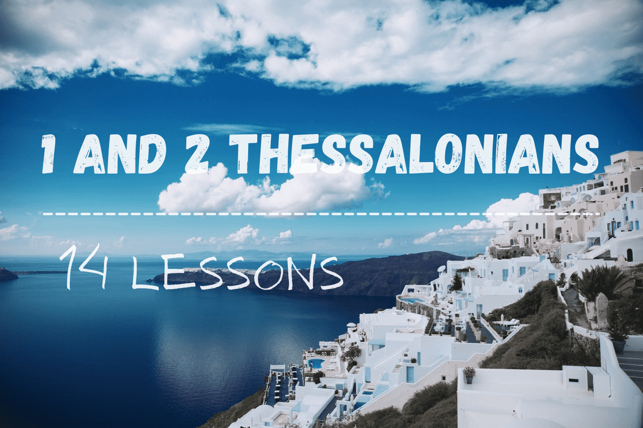 1 and 2 Thessalonians Bible Study Guide