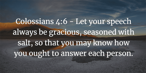 Colossians 4:6 Bible Verse