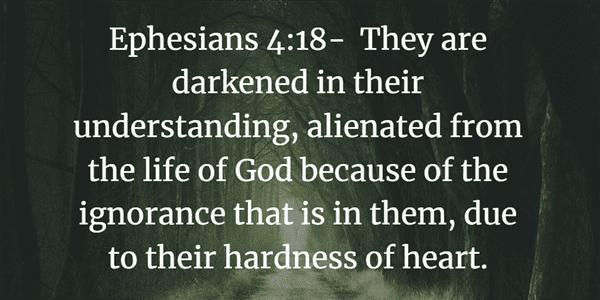 Ephesians 4:18 Bible Verse