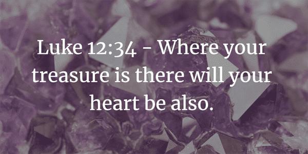 Luke 12:34 Bible Verse
