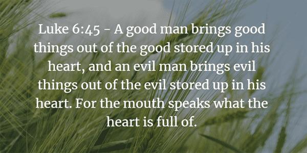 Luke 6:45 Bible Verse