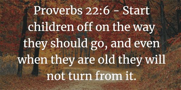Proverbs 22:6 Bible Verse