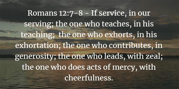Romans 12:7-8 Bible Verse